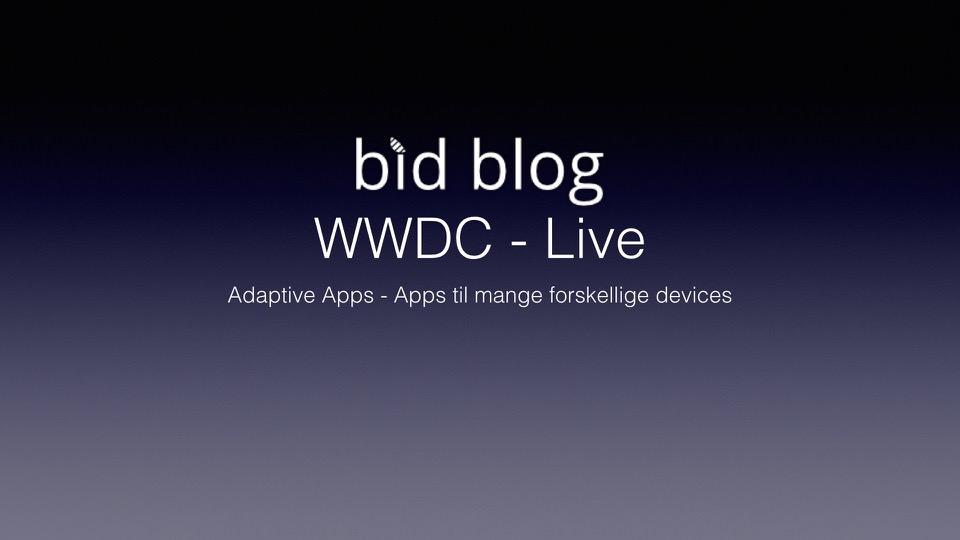 Apple viser deres nyeste værktøjer til at lave Adaptive apps til flere skærmstørelser