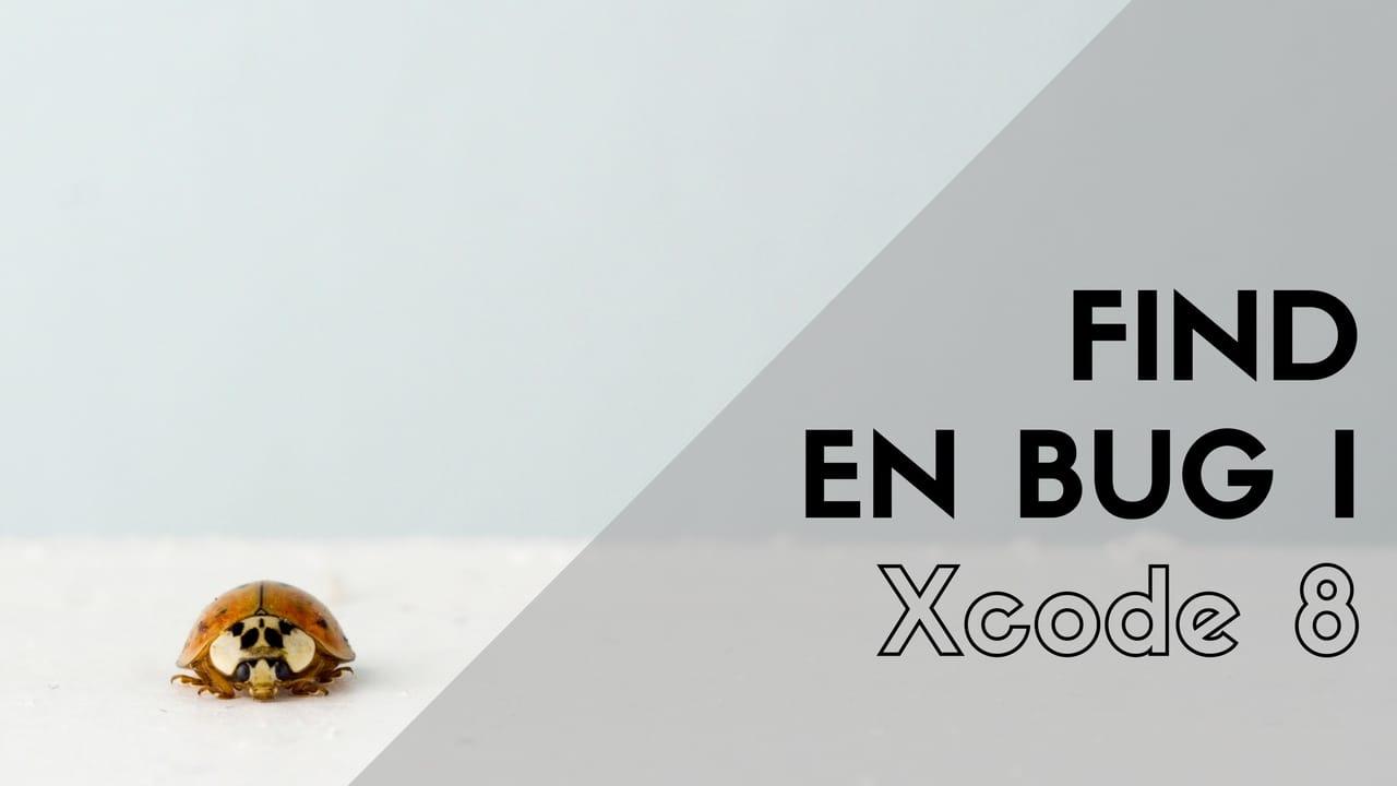 titel billede til hvordan du finder en fejl i xcode