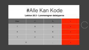Lektionsbillede der viser en lommeregner app til lektion 20.3 i Alle Kan Kode
